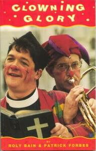 Clowning Glory - Roly Bain,Patrick Forbes - cover