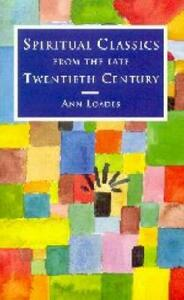 Spiritual Classics of the Late Twentieth Century - Ann Loades - cover
