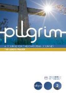 Pilgrim: Book 2 (Follow Stage) - Steven Croft,Stephen Cottrell,Paula Gooder - cover