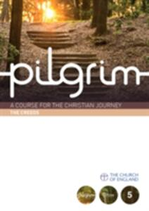 Pilgrim: Book 5 (Grow Stage) - Steven Croft,Stephen Cottrell,Paula Gooder - cover