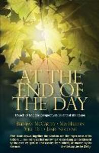 At the End of the Day: Church of England perspectives on end of life issues - Brendan McCarthy,Mia Hilborn,James Newcome - cover