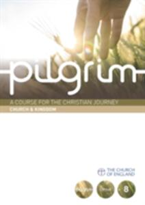 Pilgrim: Book 8 (Grow Stage) - Stephen Cottrell,Steven Croft,Paula Gooder - cover