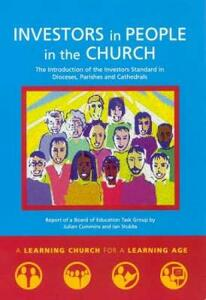 Investors in People in the Church: The Introduction of the Investors Standard in Dioceses, Parishes and Cathedrals - Julian Cummins,Ian Stubbs - cover