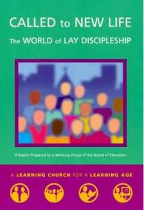 Called to New Life: The World of Lay Discipleship - Church of England - cover