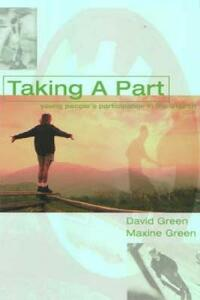 Taking a Part: Young People's Participation in Church - David Green,Maxine Green - cover