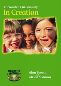 Encounter Christianity KS1 - Alison Seaman,Alan Brown,Alison Seamen - cover