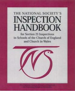 Ns Inspection Handbook: For Section 23 Inspections in Schools of the Church of England and the Church in Wales - Alan S. Brown,David W. Lankshear,Alison Seaman - cover