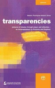 Transparencies: Pictures of Mission through Prayer and Reflection - Anne Richards - cover
