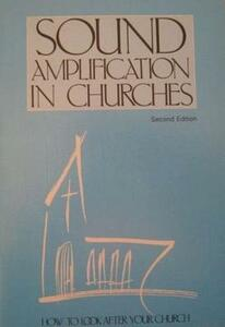Sound Amplification in Churches - Council for the Care of Churches - cover