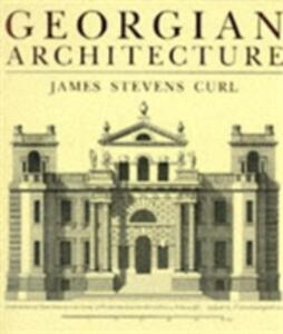 Georgian Architecture - James Stevens Curl - cover