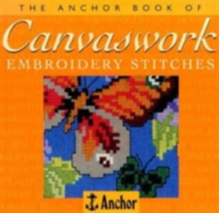 The Anchor Book of Canvaswork Embroidery Stitches - Eve Harlow - cover