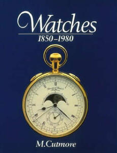 Watches 1850-1980 - M. Cutmore - cover