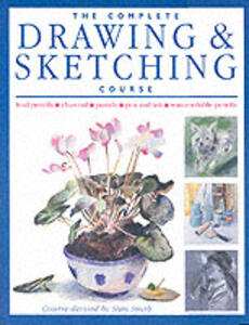 The Complete Drawing and Sketching Course - Stan Smith - cover