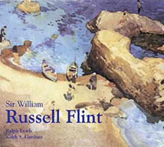 Sir William Russell Flint - Ralph Lewis,Keith S. Gardner - cover