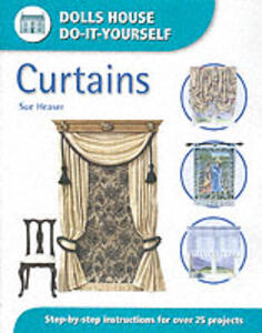 Curtains: Step-by-step Instructions for Over 25 Projects - Sue Heaser - cover