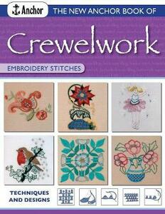 New Anchor Book of Crewelwork Embroidery Stitches: Techniques and Designs - Phillipa Turnbull - cover
