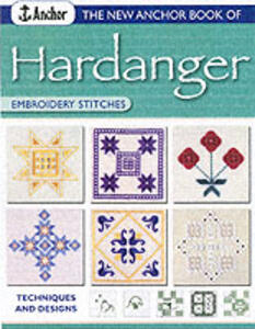 New Anchor Book of Hardanger Embroidery Stitches: Techniques and Designs - Sue Whiting - cover