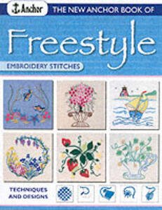 New Anchor Book of Freestyle Embroidery: Stitches and Designs - Joan Gordon - cover