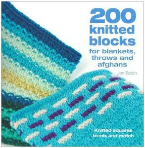 200 Knitted Blocks: To Mix and Match - Jan Eaton - cover