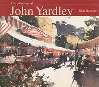 The Art of John Yardley - Ron Ranson - cover
