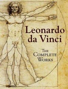 Leonardo da Vinci: The Complete Works - Leonardo da Vinci - cover