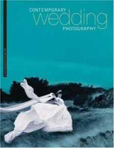 Contemporary Wedding Photography - Julie Oswin,Steve Walton - cover