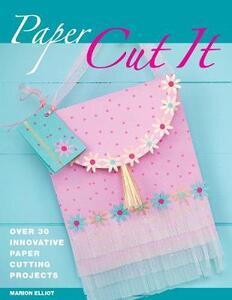 Paper Cut It - Marion Elliot - cover