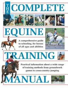 The Complete Equine Training Manual - cover