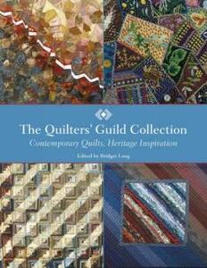 The Quilters' Guild Collection: Contemporary Quilts, Heritage Inspiration - Quilters' Guild in Britain - cover