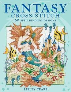 Fantasy Cross Stitch - Lesley Teare - cover
