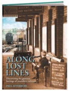Along Lost Lines - Paul Atterbury - cover