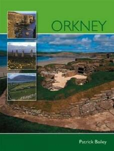 Orkney: Pevensey Island Guides - Patrick Bailey - cover
