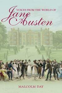 Voices from the World of Jane Austen - Malcolm Day - cover