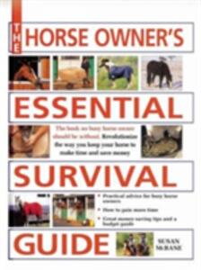 The Horse Owner's Essential Survival Guide - Susan McBane - cover