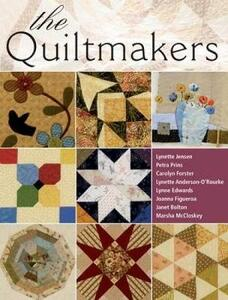 The Quiltmakers: 10 Workshops from the Very Best - cover