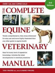 The Complete Equine Veterinary Manual - Tony Pavord,Marcy Pavord - cover