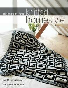 Knitted Homestyle: Over 20 Chic, Stylish and Cosy Projects for the Home - cover