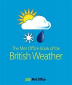 The MET Office Book of the British Weather - The Met Office - cover