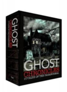 Ghost Chronicles: WITH Tales of Haunted Places AND Ghostly Tales on Land and Sea AND Tales of the Supernatural - Various - cover