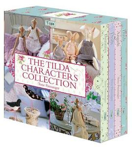 The Tilda Characters Collection: Birds, Bunnies, Angels and Dolls - Tone Finnanger - cover