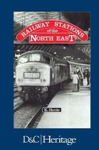 Railway Stations of the North East - K. Hoole - cover