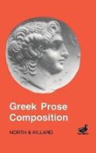 Greek Prose Composition - M. A. North,A. E. Hillard - cover