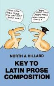Latin Prose Composition - M. A. North,A. E. Hillard - cover