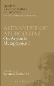 "On Aristotle ""Metaphysics 1"" - of Aphrodisias Alexander - cover"