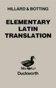 Elementary Latin Translation - A. E. Hillard,C.G. Botting - cover