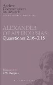 Quaestiones 2.16-3.15 - of Aphrodisias Alexander,Aphrodisias, Alexander of - cover