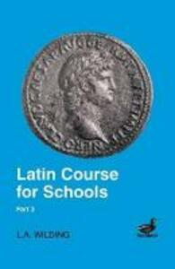 Latin Course for Schools - L.A. Wilding - cover