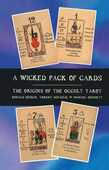Libro in inglese A Wicked Pack of Cards: Origins of the Occult Tarot Ronald Decker Thierry Depaulis Michael Dummett