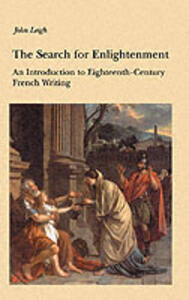 The Search for Enlightenment: Introduction to Eighteenth-century French Writing - Jeremy Robbins - cover
