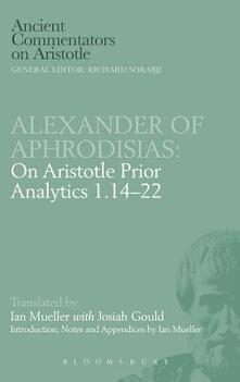 "On Aristotle ""Prior Analytics"" - of Aphrodisias Alexander - cover"
